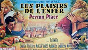 A lurid French poster for the film version of Peyton Place which I have, alas, not seen.